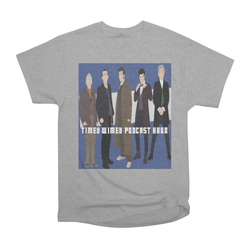 Time Wimey Podcast Hour Men's Heavyweight T-Shirt by Nerdy Legion Shop