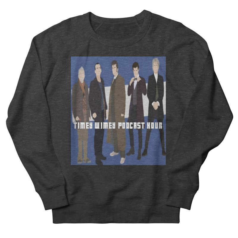Time Wimey Podcast Hour Men's Sweatshirt by Nerdy Legion Shop