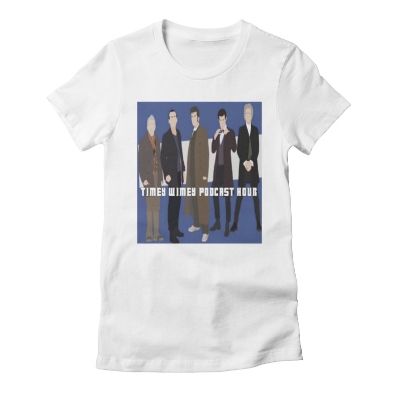 Time Wimey Podcast Hour Women's Fitted T-Shirt by Nerdy Legion Shop