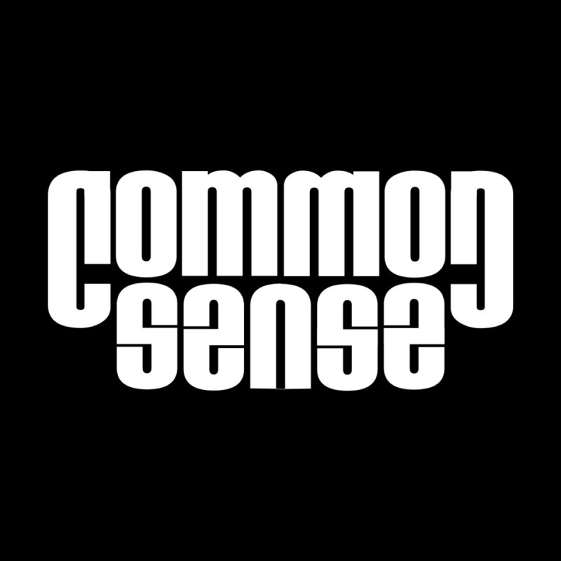 Common Sense Men's T-Shirt by Designs by Ryan McCourt