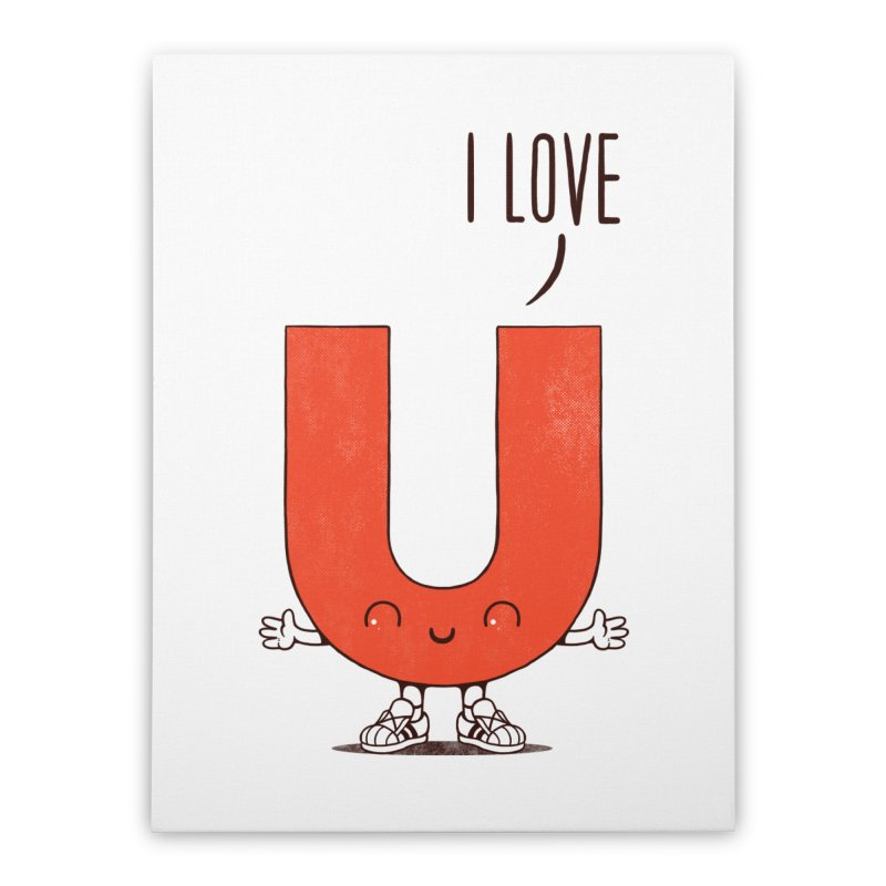 I LOVE U Home Stretched Canvas by netralica