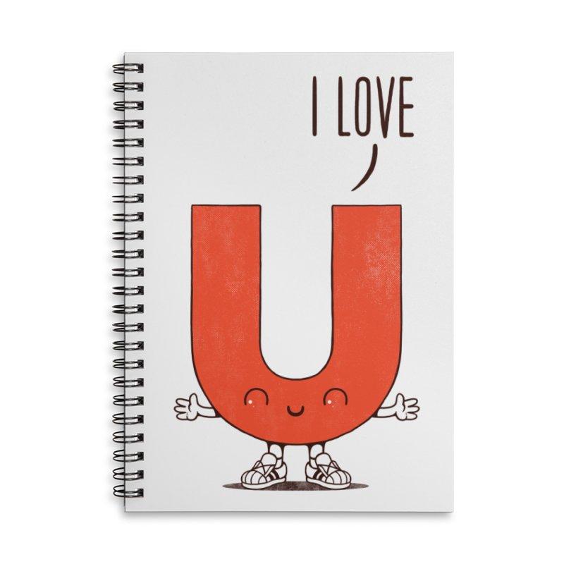 I LOVE U Accessories Notebook by netralica