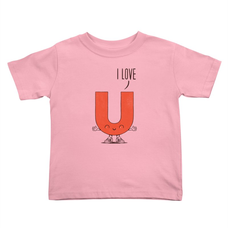 I LOVE U Kids Toddler T-Shirt by netralica