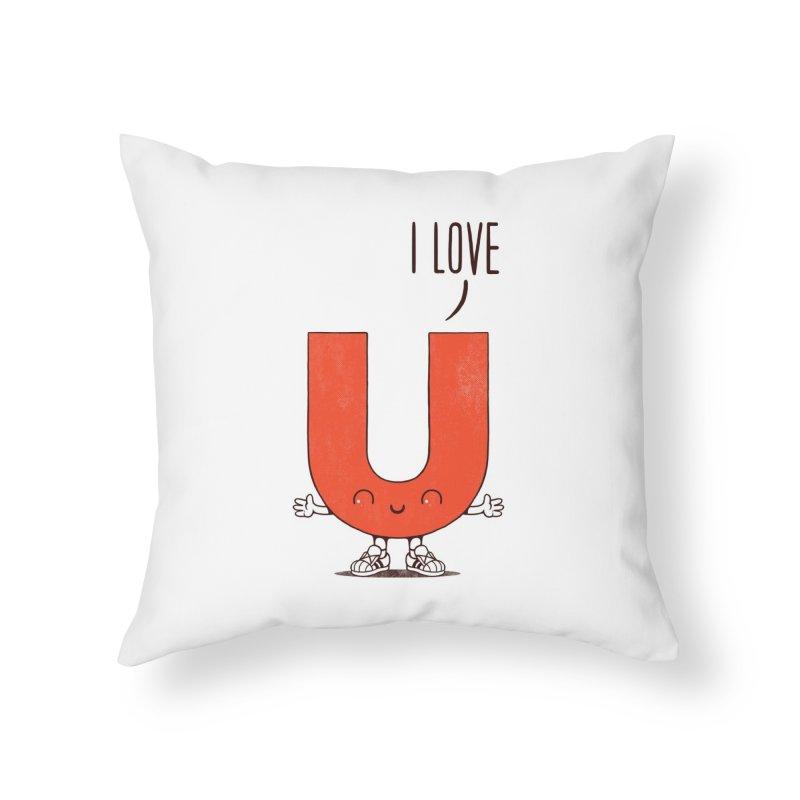 I LOVE U Home Throw Pillow by netralica