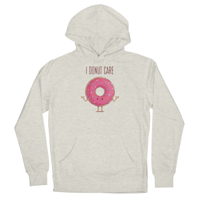 I DONUT CARE Women's French Terry Pullover Hoody by netralica