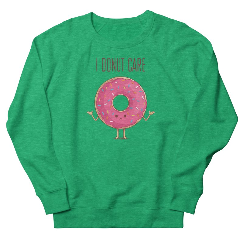I DONUT CARE Men's French Terry Sweatshirt by netralica