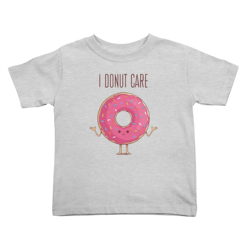 I DONUT CARE Kids Toddler T-Shirt by netralica