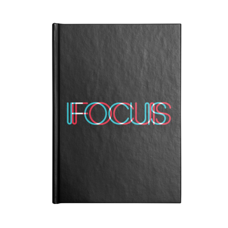 FOCUS Accessories Notebook by netralica's Artist Shop