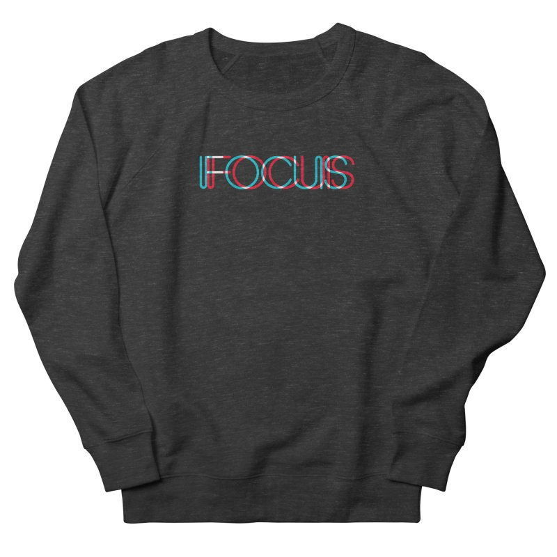 FOCUS Women's French Terry Sweatshirt by netralica's Artist Shop