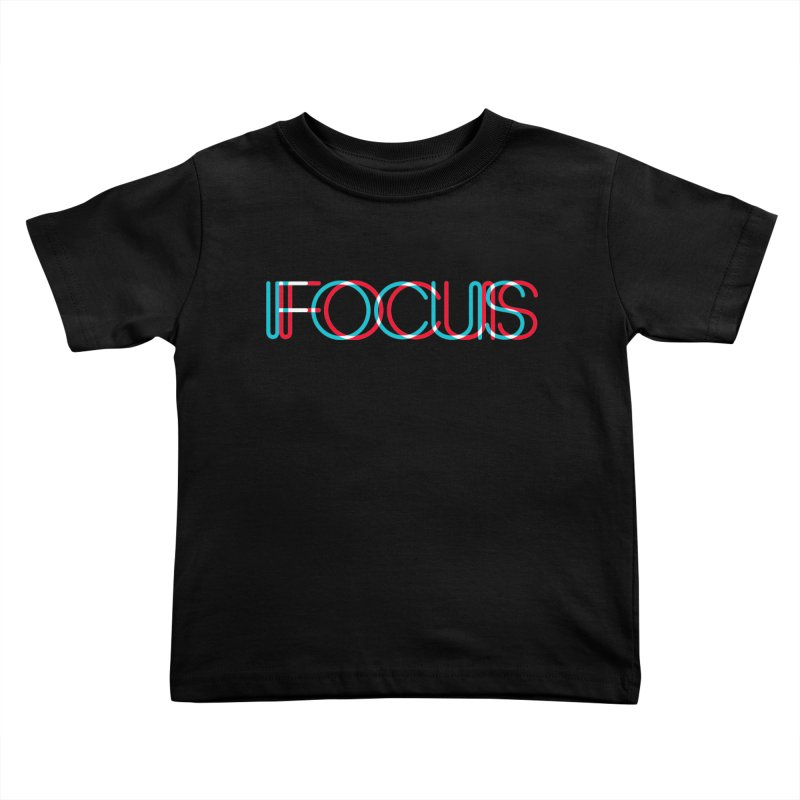 FOCUS Kids Toddler T-Shirt by netralica's Artist Shop