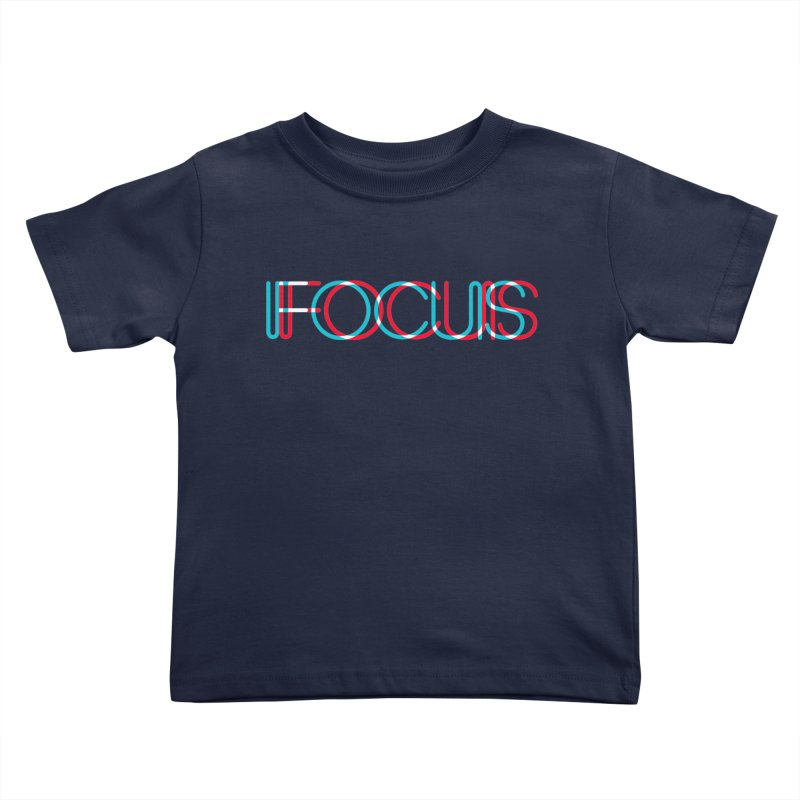 FOCUS Kids Toddler T-Shirt by netralica's Artist Shop