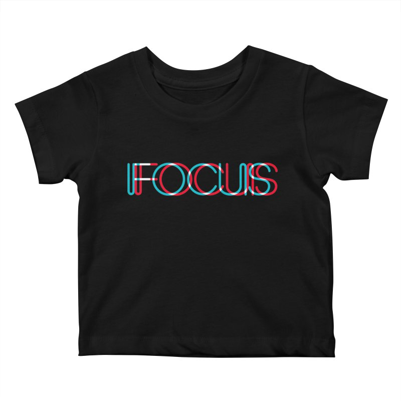 FOCUS Kids Baby T-Shirt by netralica's Artist Shop