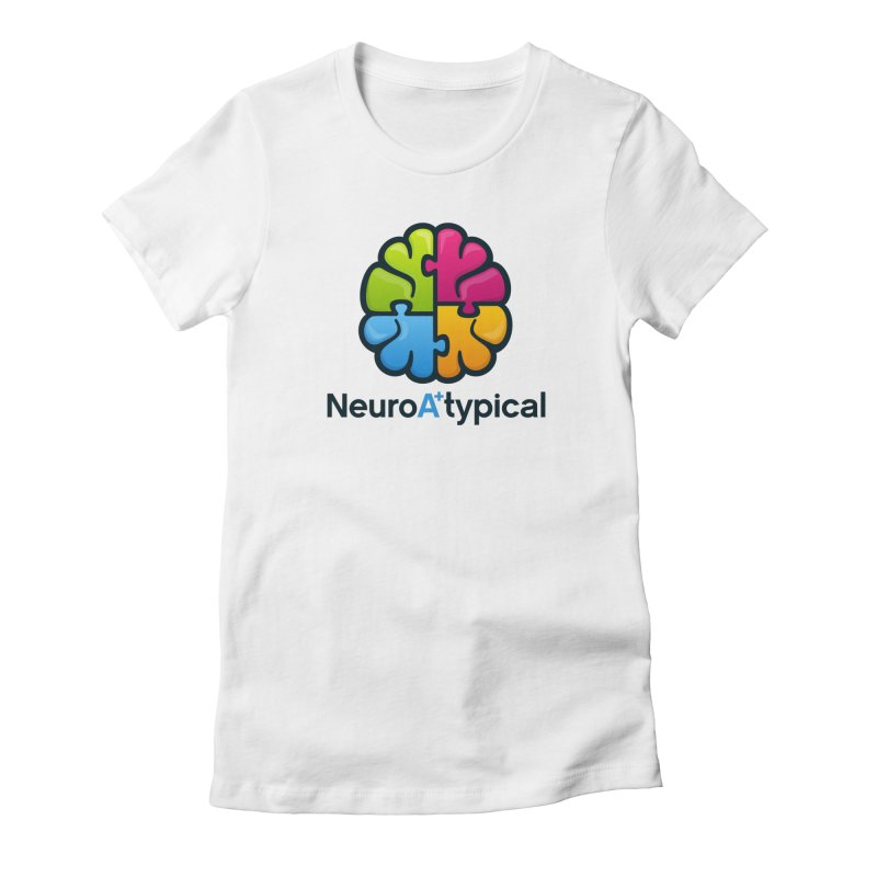 NeuroAtypical Women's Fitted T-Shirt by neuroatypical's Artist Shop