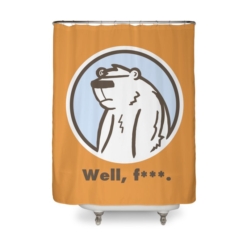 Well, cuss. Home Shower Curtain by P. Calavara's Artist Shop