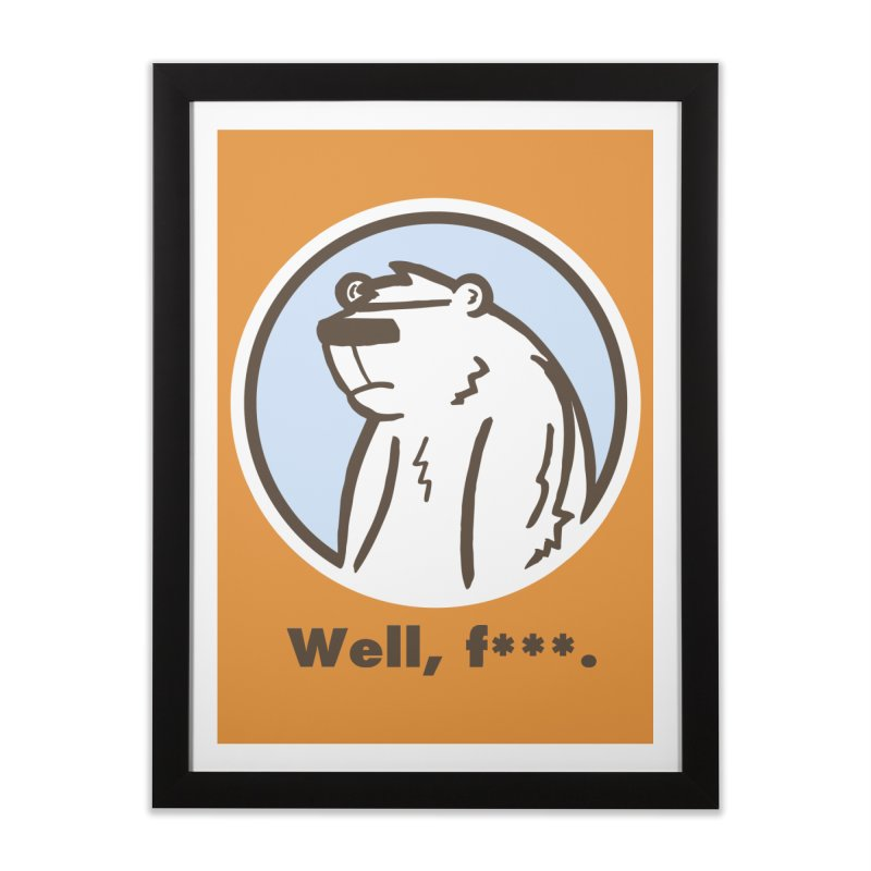 Well, cuss. Home Framed Fine Art Print by P. Calavara's Artist Shop