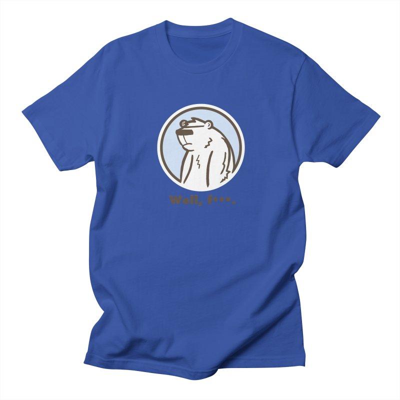 Well, cuss. Women's Regular Unisex T-Shirt by P. Calavara's Artist Shop