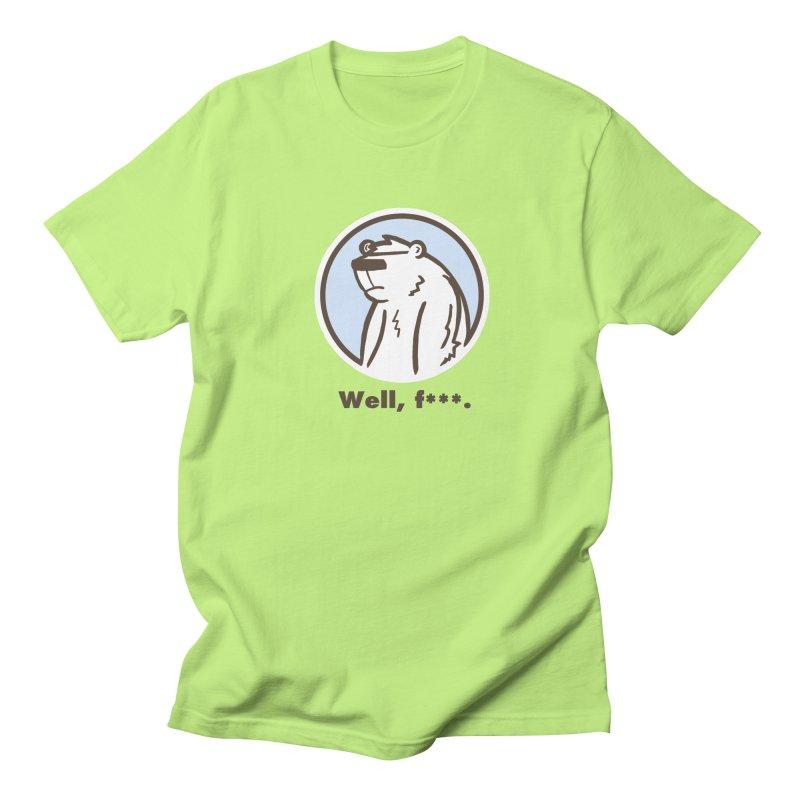 Well, cuss. Women's Unisex T-Shirt by P. Calavara's Artist Shop