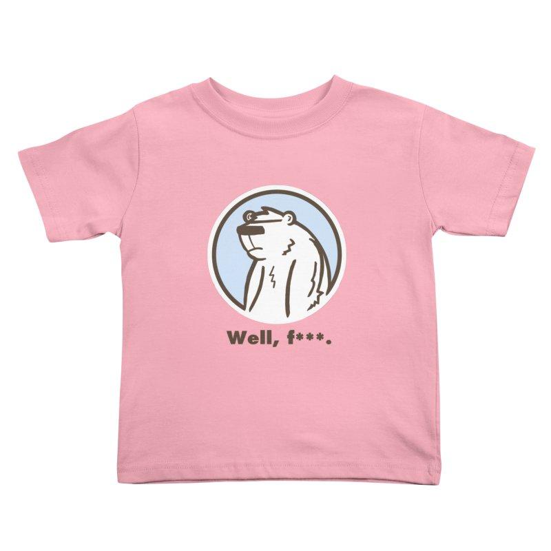 Well, cuss. Kids Toddler T-Shirt by P. Calavara's Artist Shop
