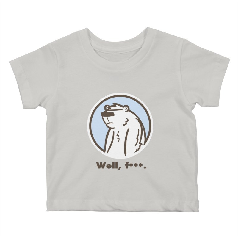 Well, cuss. Kids Baby T-Shirt by P. Calavara's Artist Shop