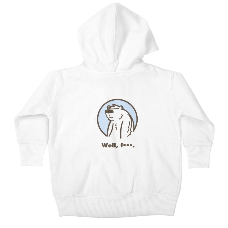 Well, cuss. Kids Baby Zip-Up Hoody by P. Calavara's Artist Shop