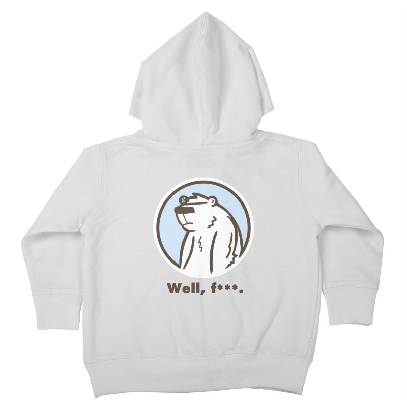 Well, cuss. Kids Toddler Zip-Up Hoody by P. Calavara's Artist Shop