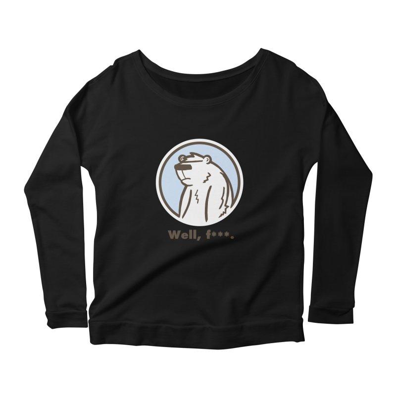 Well, cuss. Women's Scoop Neck Longsleeve T-Shirt by P. Calavara's Artist Shop