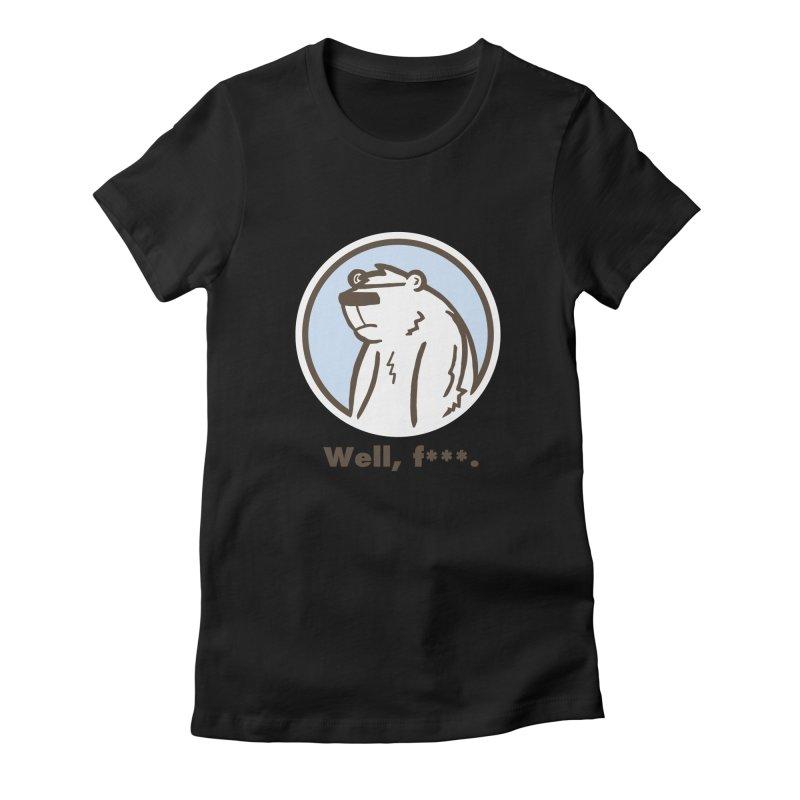Well, cuss. Women's Fitted T-Shirt by P. Calavara's Artist Shop