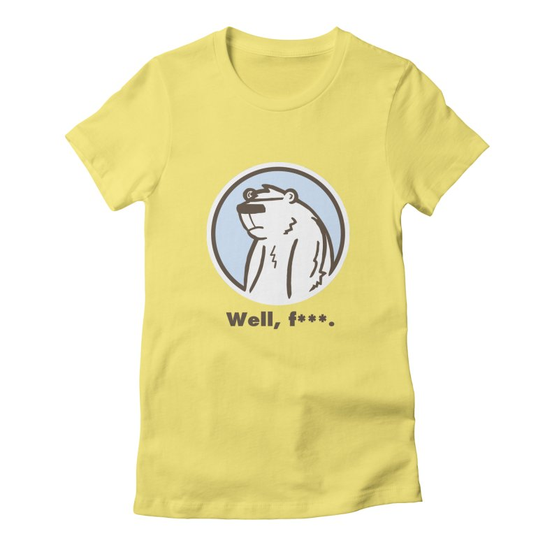 Well, cuss. Women's T-Shirt by P. Calavara's Artist Shop