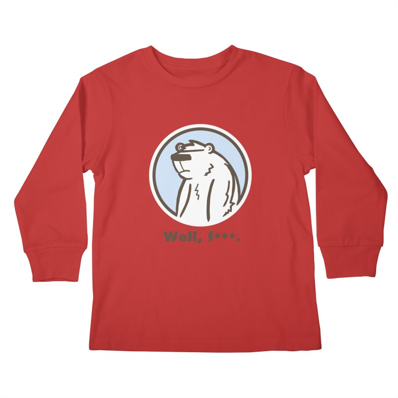 Well, cuss. Kids Longsleeve T-Shirt by P. Calavara's Artist Shop