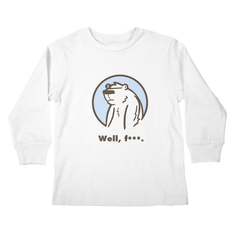 Well, cuss. Kids Longsleeve T-Shirt by P. Calavara's Artist Shop