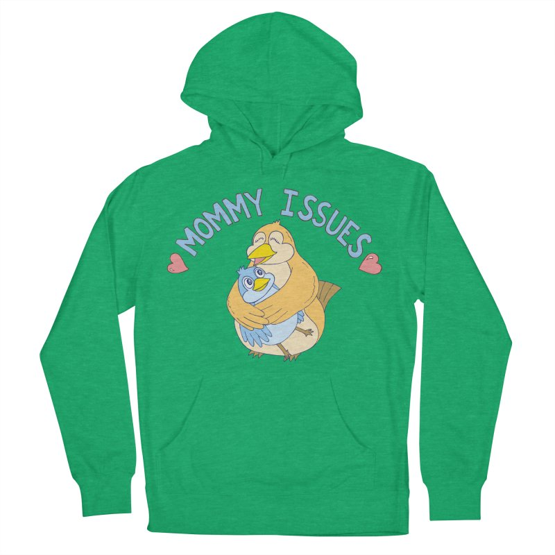 Mommy Issues (cute) Men's French Terry Pullover Hoody by P. Calavara's Artist Shop