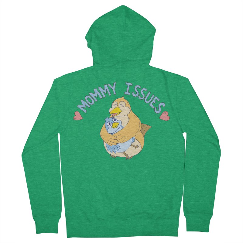 Mommy Issues (cute) Men's French Terry Zip-Up Hoody by P. Calavara's Artist Shop