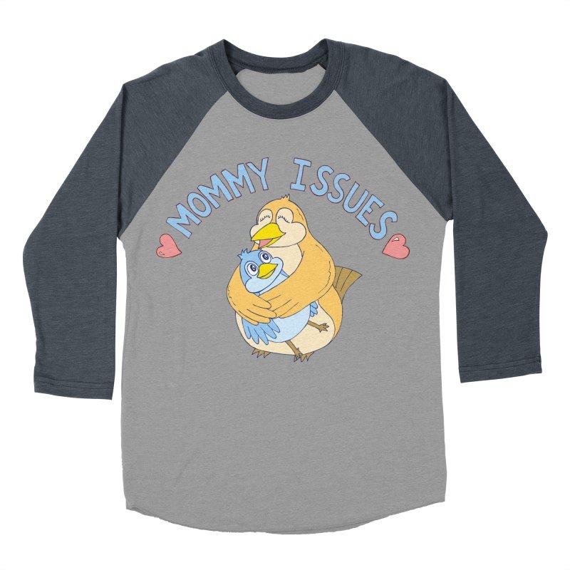 Mommy Issues (cute) Women's Baseball Triblend Longsleeve T-Shirt by P. Calavara's Artist Shop