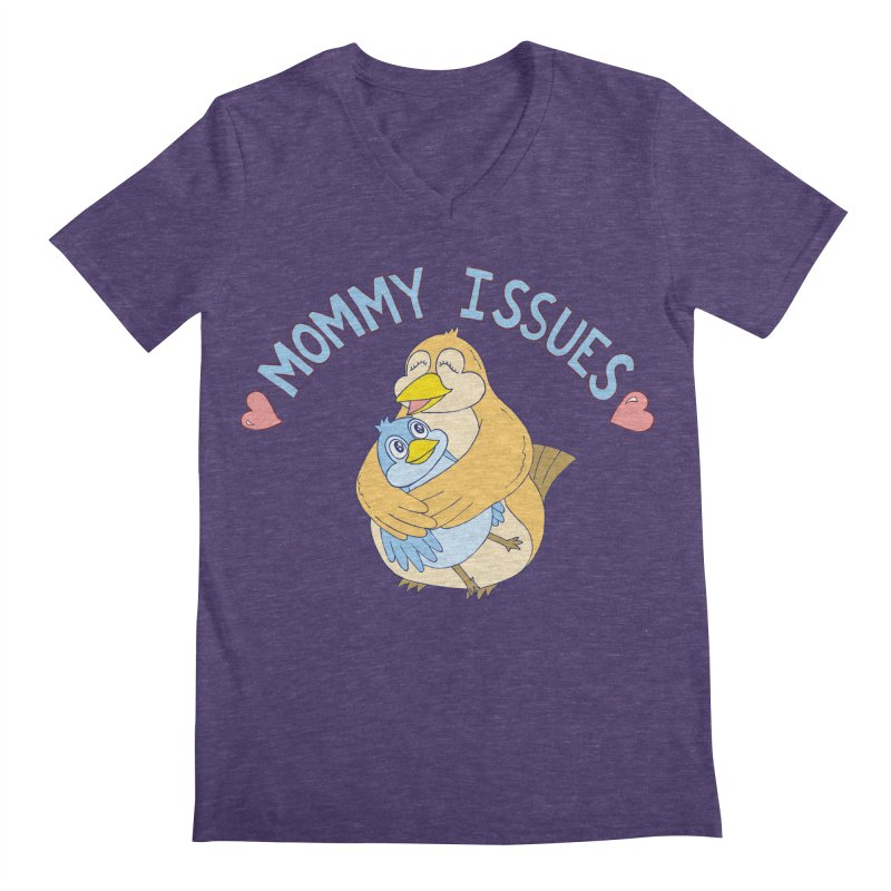 Mommy Issues (cute) Men's Regular V-Neck by P. Calavara's Artist Shop