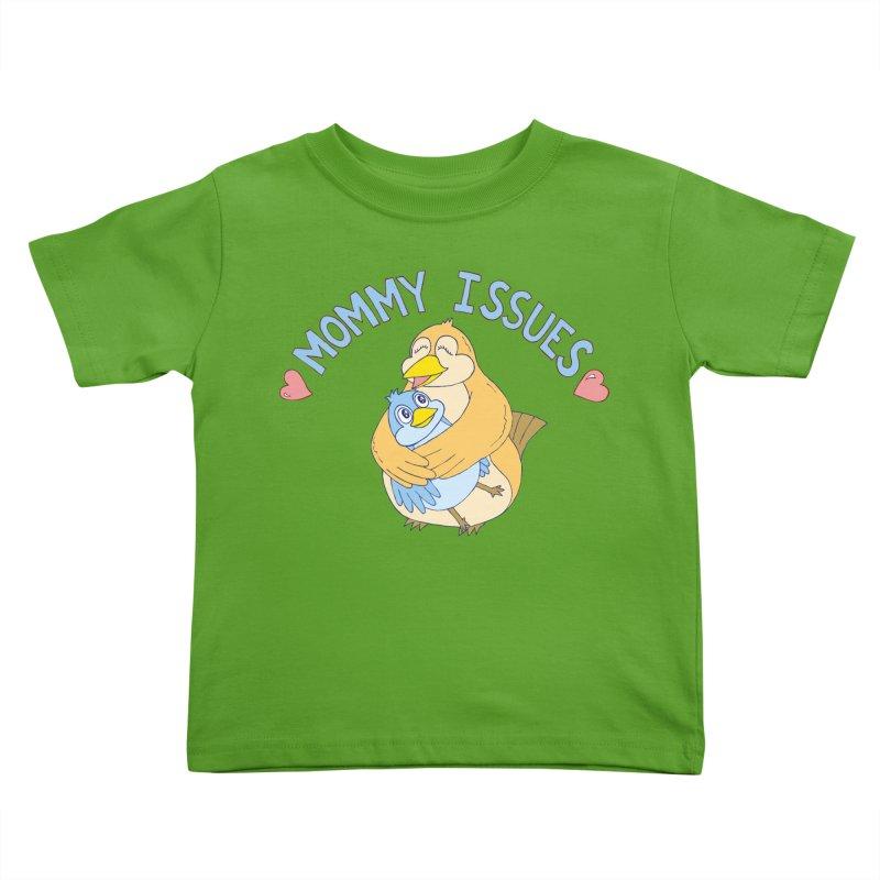 Mommy Issues (cute) Kids Toddler T-Shirt by P. Calavara's Artist Shop