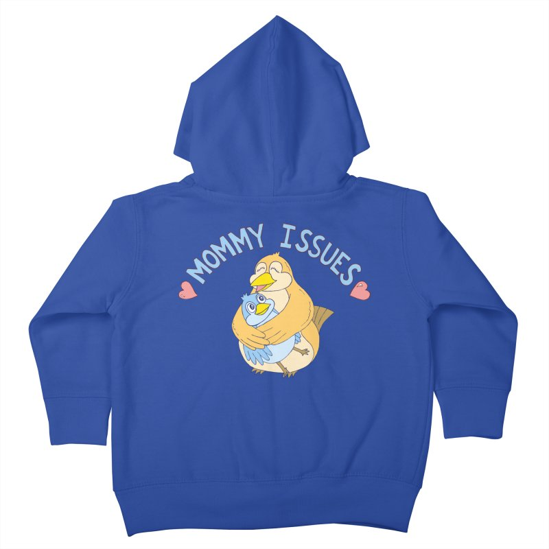 Mommy Issues (cute) Kids Toddler Zip-Up Hoody by P. Calavara's Artist Shop
