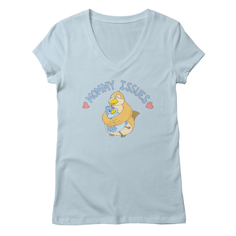 Mommy Issues (cute) Women's Regular V-Neck by P. Calavara's Artist Shop
