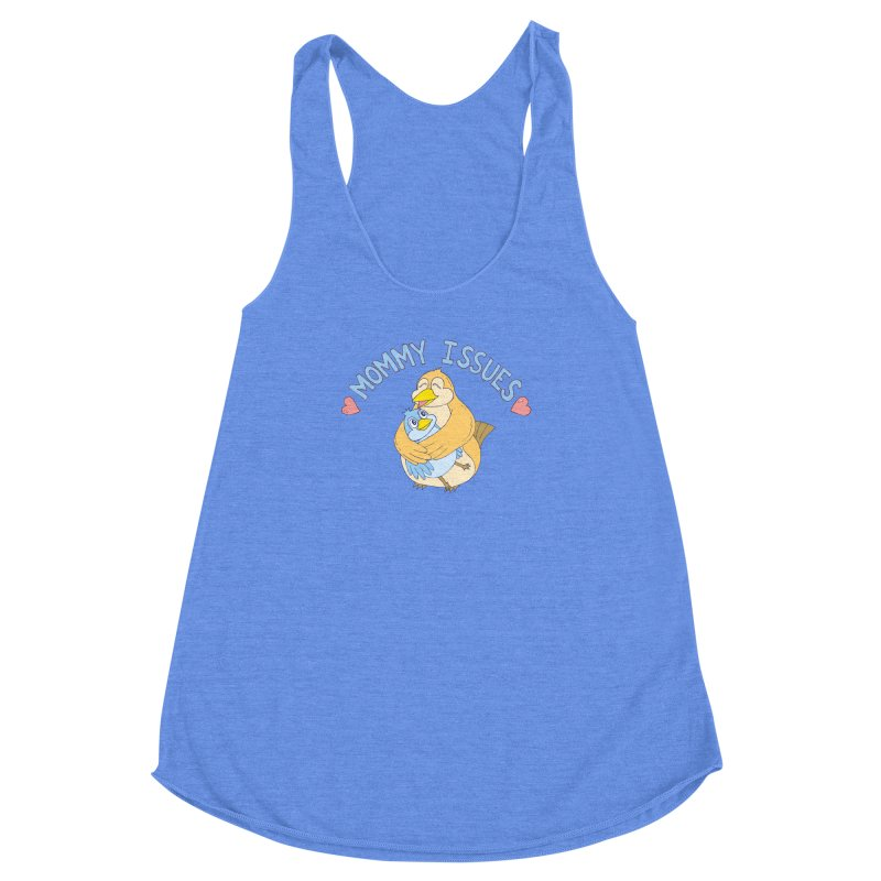 Mommy Issues (cute) Women's Racerback Triblend Tank by P. Calavara's Artist Shop