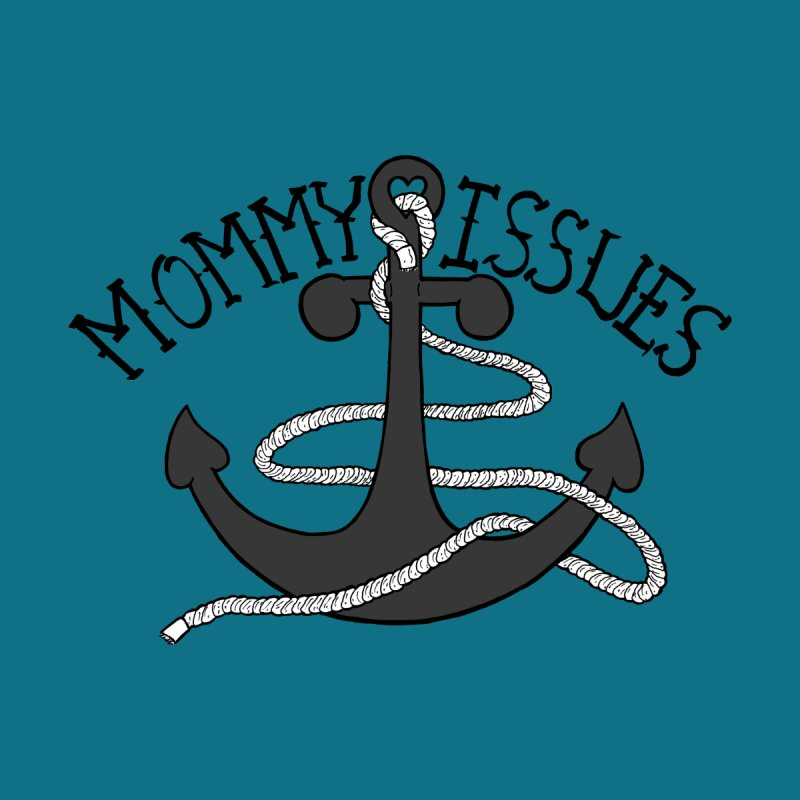 Mommy Issues (tough) Kids Baby T-Shirt by P. Calavara's Artist Shop