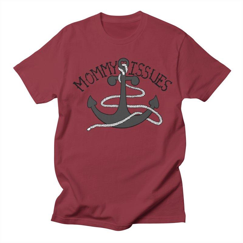 Mommy Issues (tough) Women's Regular Unisex T-Shirt by P. Calavara's Artist Shop