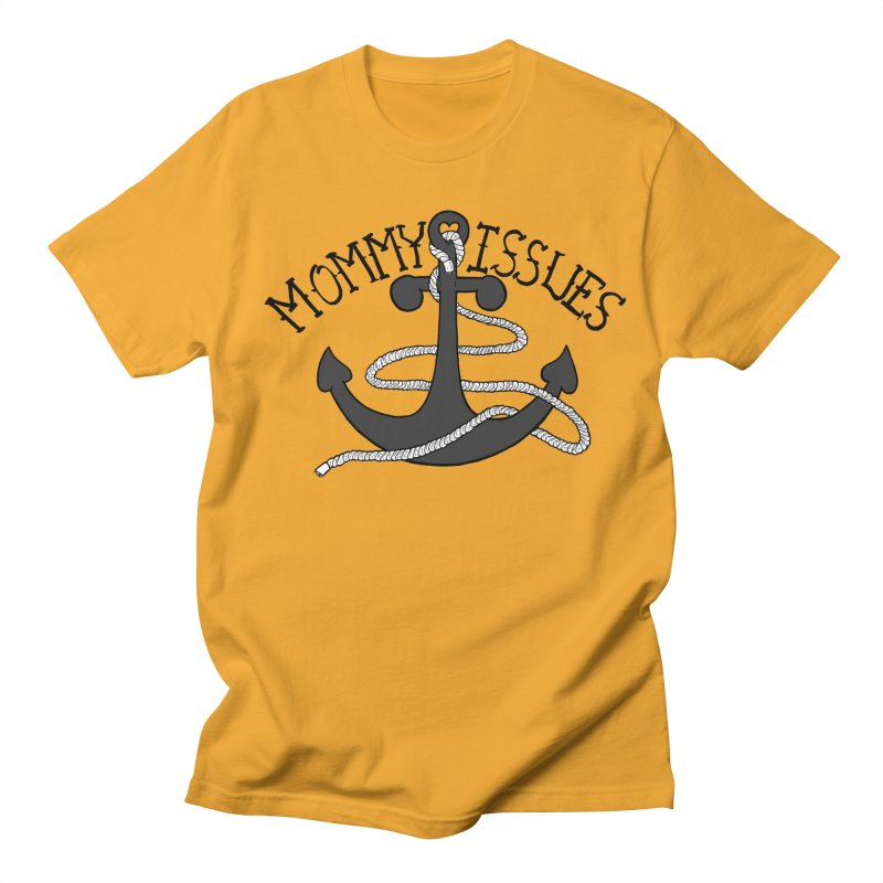Mommy Issues (tough) Men's Regular T-Shirt by P. Calavara's Artist Shop