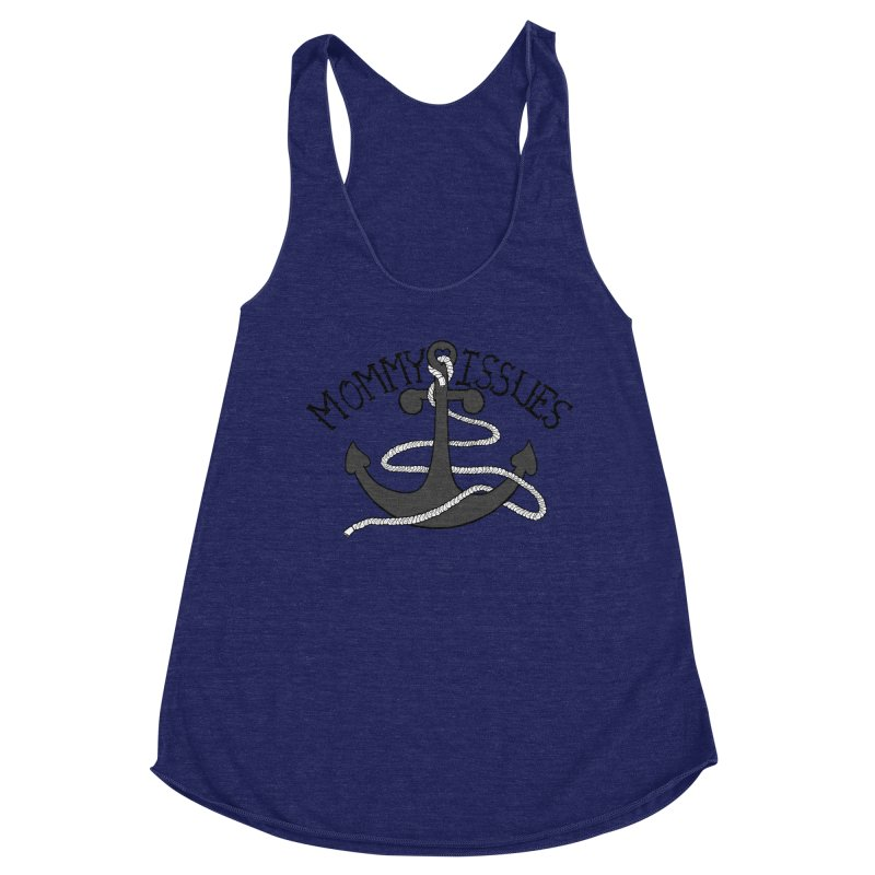 Mommy Issues (tough) Women's Racerback Triblend Tank by P. Calavara's Artist Shop