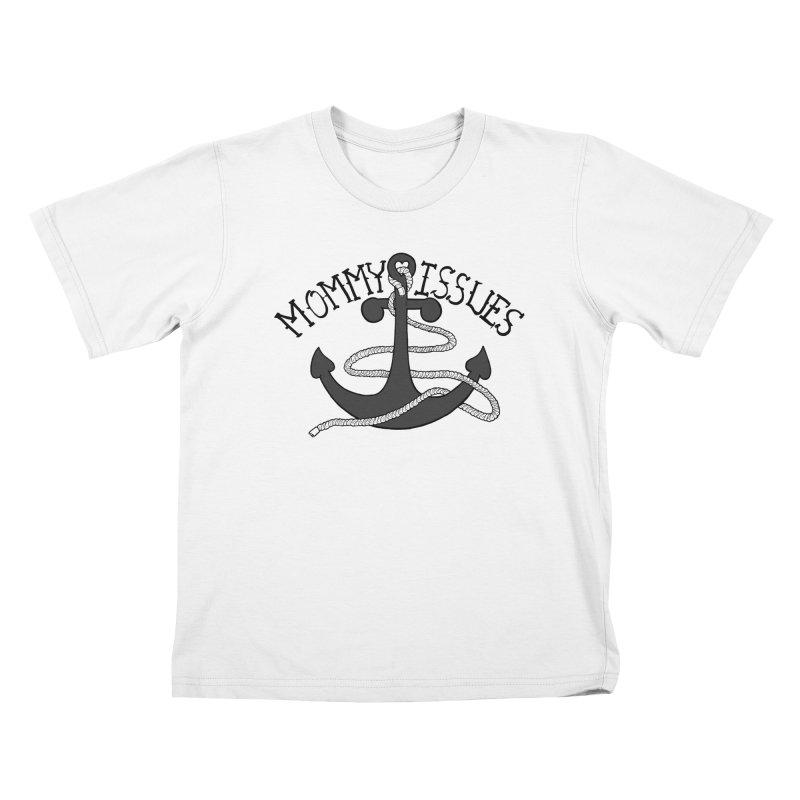 Mommy Issues (tough) Kids T-Shirt by P. Calavara's Artist Shop