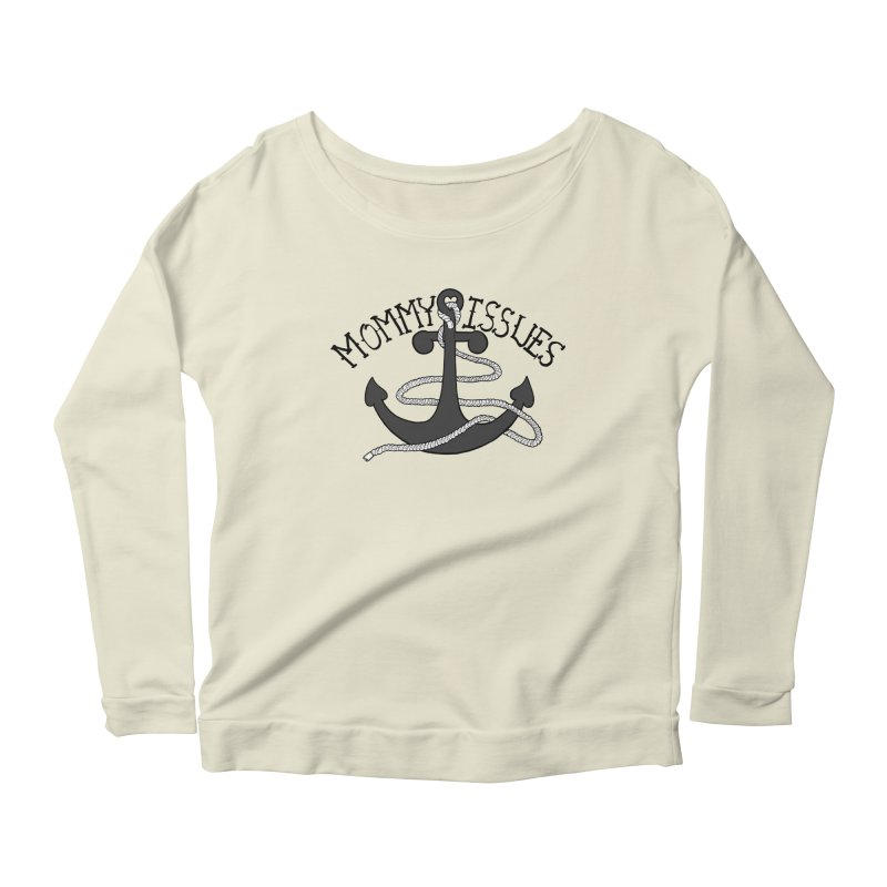 Mommy Issues (tough) Women's Scoop Neck Longsleeve T-Shirt by P. Calavara's Artist Shop