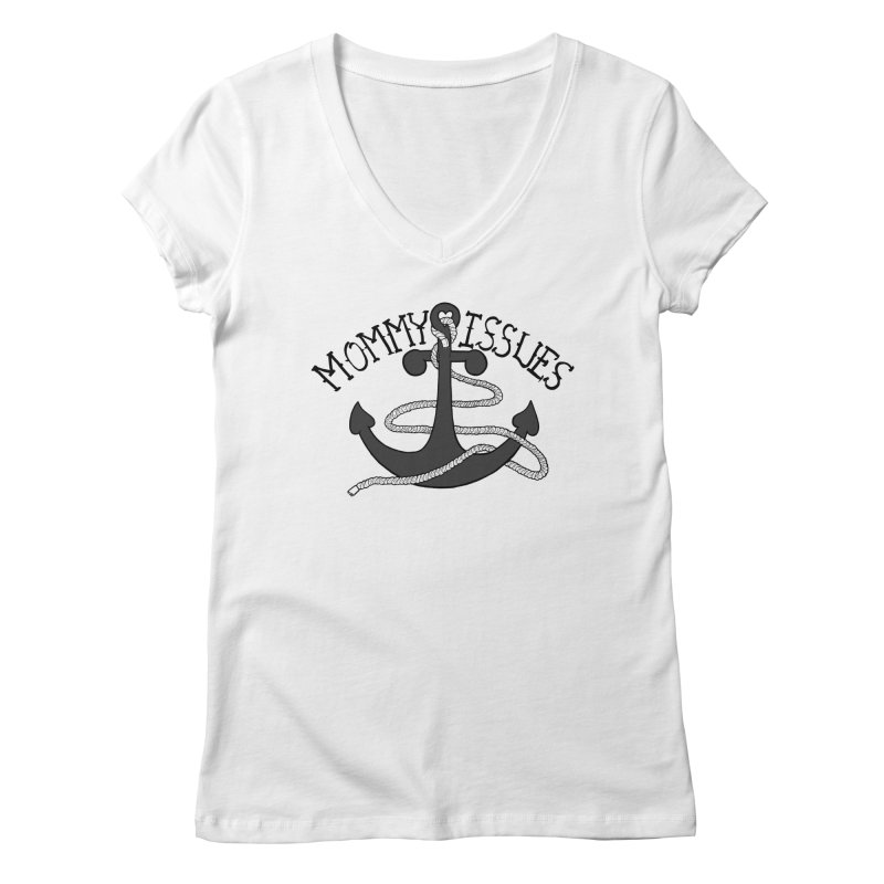 Mommy Issues (tough) Women's Regular V-Neck by P. Calavara's Artist Shop