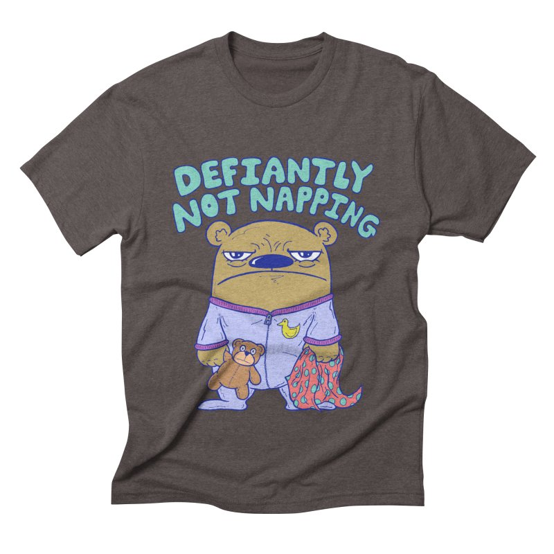 Defiantly Not Napping Men's Triblend T-Shirt by P. Calavara's Artist Shop