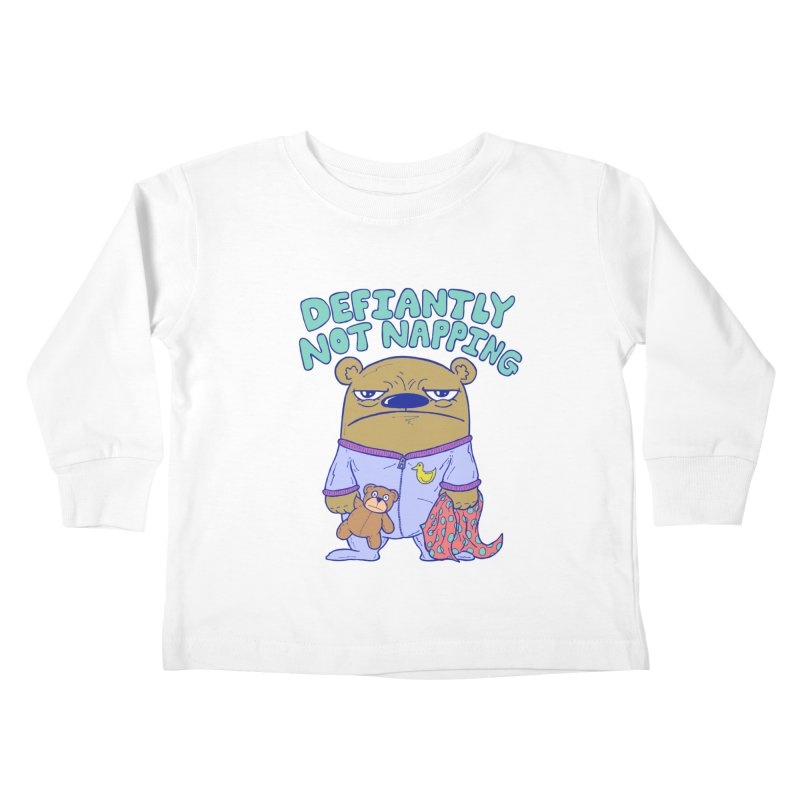 Defiantly Not Napping Kids Toddler Longsleeve T-Shirt by P. Calavara's Artist Shop