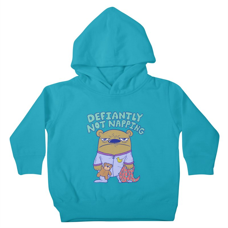 Defiantly Not Napping Kids Toddler Pullover Hoody by P. Calavara's Artist Shop