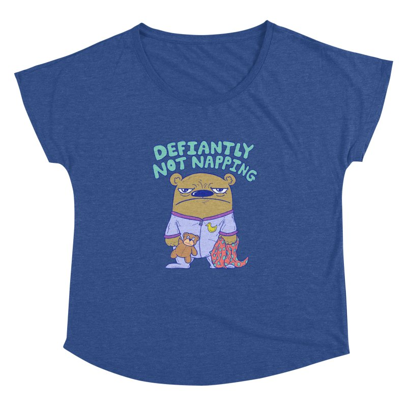 Defiantly Not Napping Women's Dolman by P. Calavara's Artist Shop