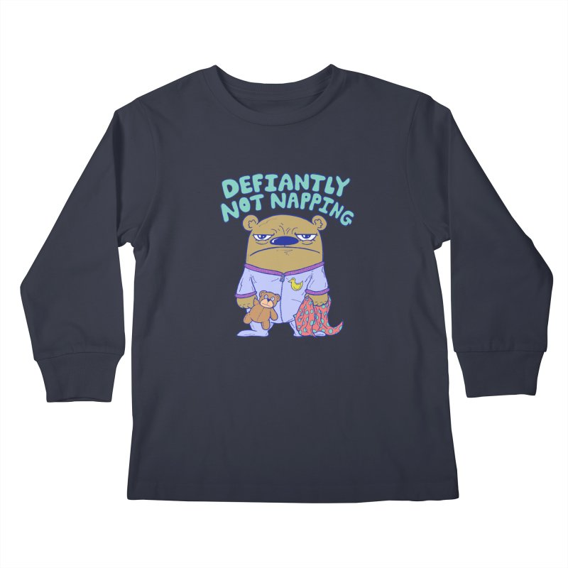 Defiantly Not Napping Kids Longsleeve T-Shirt by P. Calavara's Artist Shop